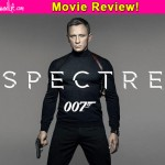 SPECTRE movie review: Daniel Craig's new adventure as James Bond is a cluttered and boring MESS!