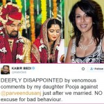 Kabir Bedi SLAMS daughter Pooja Bedi for her 'venomous comments' on his marriage to Parveen Dusanj!