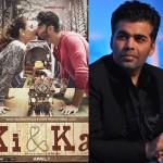 Karan Johar finds Arjun Kapoor and Kareena Kapoor Khan's Ki & Ka entertaining and inspiring!