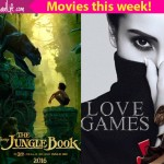 Movies this week: Love Games, The Jungle Book!