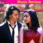 Baaghi music review: Tiger Shroff and Shraddha Kapoor's romantic thriller IMPRESSES with its vibrant and catchy tunes!