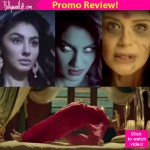 Kavach…Kali Shaktiyon Se Promo Review: The first look of Ekta Kapoor's new show will freak you out!