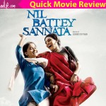 Nil Battey Sannata quick movie review: Swara Bhaskar and Riya Shukhla's mother daughter drama points out the bitter truth in the first half!