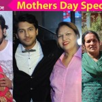 Mother's Day Special: Namish Taneja, Siddhant Karnick and Karan Sharma talk about why they're proud mama's boys!