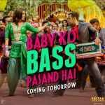 Sultan song Baby Ko Bass Pasand Hai out tomorrow but we have the exclusive details NOW!