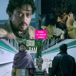 Madaari song Dama Dama Dam: Irrfan Khan brings in the angst of the common man in this high-on-energy number!