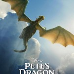 Pete's Dragon poster: This could be one flight of fancy that you will never want to forget!