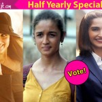 Alia Bhatt, Kareena Kapoor, Sonam Kapoor - take a look at our favourite actresses of the first half of 2016!