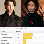 Fans Speak: Barun Sobti will make the perfect  Maharaja Ranjit Singh