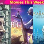 Movies this week: Kabali, Madaari, The BFG!