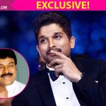 Allu Arjun on Chiranjeevi's 150th film: It's not just his comeback film but an answer to a lot of things!
