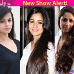 Sangeeta Ghosh, Narayani Shashtri and Mahima Makwana roped in for Star Plus' next show?
