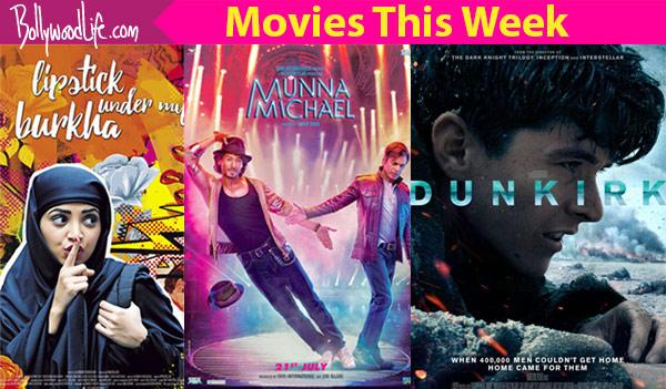 Movies this week: Munna Michael, Lipstick Under My Burkha, Dunkirk