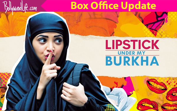 Lipstick Under My Burkha is head strong at the box-office!