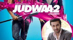 Ranbir Kapoor's Dutt biopic teaser to be attached to Varun Dhawan's Judwaa 2?