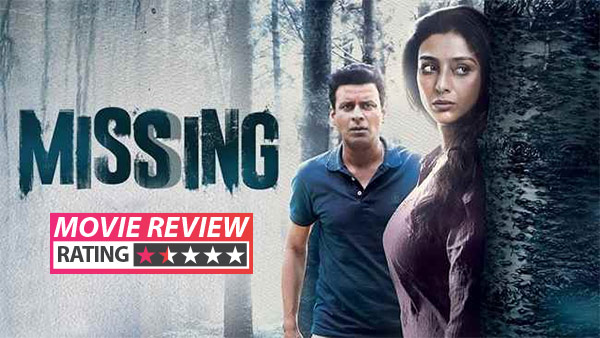 Missing Movie Review Tabu And Manoj BajpayeeS Film Shines In Parts